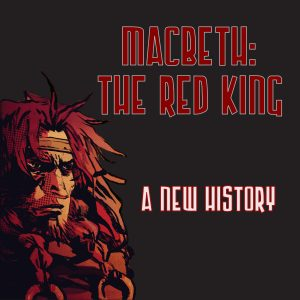Macbeth: The Red King by Lucha Comics
